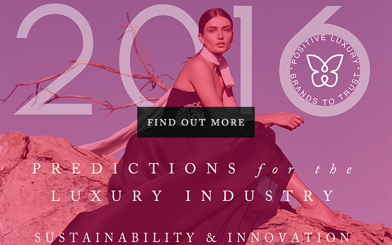 2016 Predictions for the luxury industry:  sustainability and innovation
